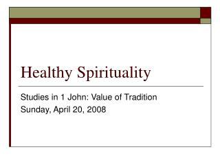Healthy Spirituality