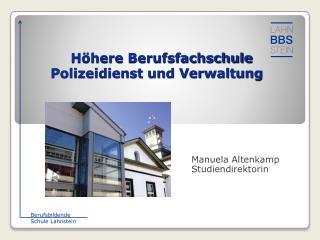 Höhere Berufsfachschule       Polizeidienst und Verwaltung