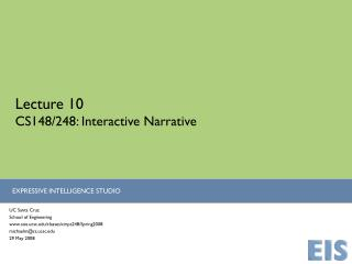 Lecture 10 CS148/248: Interactive Narrative