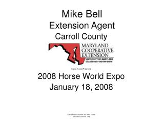 Mike Bell Extension Agent