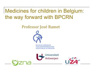 Medicines for children in Belgium: the way forward with BPCRN