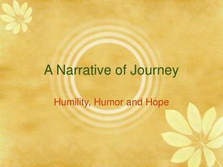A Narrative of Journey