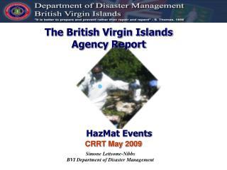 The British Virgin Islands Agency Report