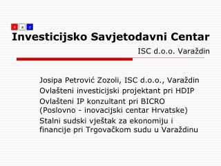 Investicijsko Savjetodavni Centar ISC d.o.o. Varaždin