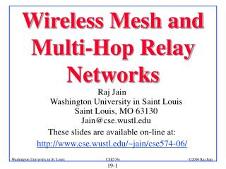 Wireless Mesh and Multi-Hop Relay Networks