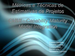 Métricas e Técnicas de Estimativas de Projetos