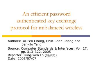 An efficient password authenticated key exchange protocol for imbalanced wireless