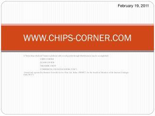 WWW.CHIPS-CORNER.COM
