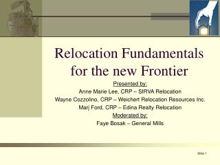 Relocation Fundamentals for the new Frontier