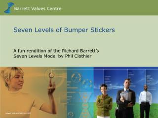 Seven Levels of Bumper Stickers