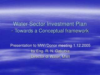 Water Sector Investment Plan -  Towards a Conceptual framework