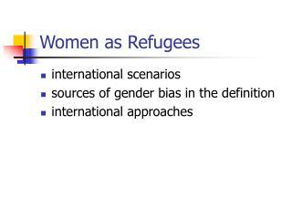 Women as Refugees