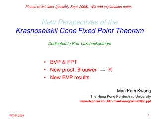 New Perspectives of the Krasnoselskii Cone Fixed Point Theorem Dedicated to Prof. Lakshmikantham