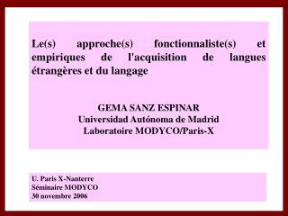 Les approches fonctionnalistes et empiriques de lacquisition de langues  trang res et du langage    GEMA SANZ ESPINAR Un
