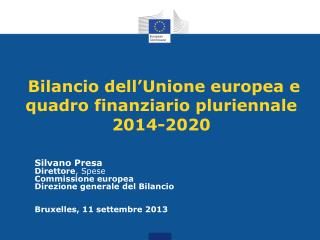 Bilancio dell'Unione europea e quadro finanziario pluriennale 2014-2020