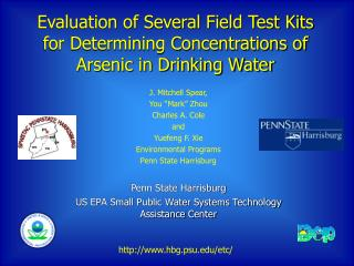 Evaluation of Several Field Test Kits for Determining Concentrations of Arsenic in Drinking Water
