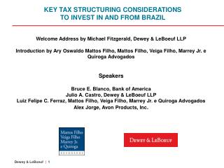 KEY TAX STRUCTURING CONSIDERATIONS TO INVEST IN AND FROM BRAZIL