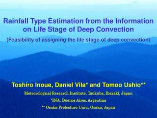 Rainfall Type Estimation from the Information on Life Stage of Deep Convection