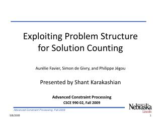 Advanced Constraint Processing CSCE 990 02, Fall 2009
