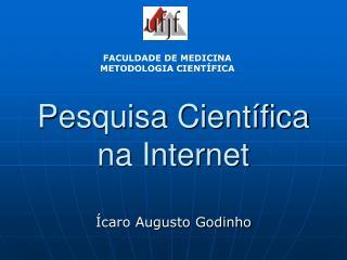 Pesquisa Científica na Internet