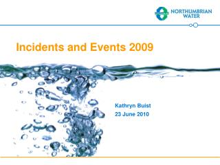 Incidents and Events 2009