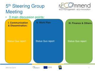 5 th  Steering Group Meeting