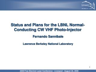 Status and Plans for the LBNL Normal-Conducting CW VHF Photo-Injector
