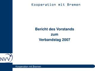 Kooperation mit Bremen