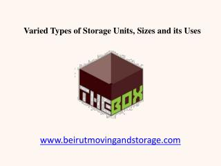 Varied Types of Storage Units in Lebanon, Beirut - Sizes
