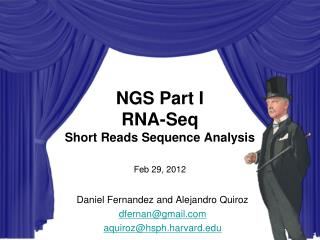 NGS Part I RNA-Seq Short Reads Sequence Analysis Feb 29, 2012