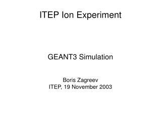 ITEP Ion Experiment