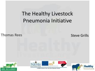 The Healthy Livestock Pneumonia Initiative