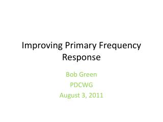 Improving Primary Frequency Response