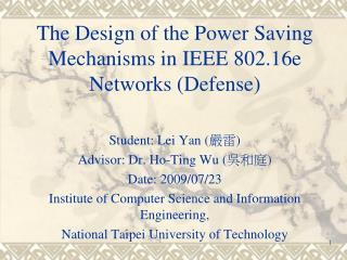The Design of the Power Saving Mechanisms in IEEE 802.16e Networks (Defense)