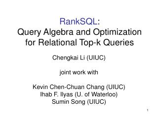 RankSQL :  Query Algebra and Optimization for Relational Top-k Queries