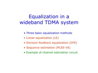 Equalization in a wideband TDMA system