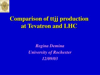 Comparison of ttjj production at Tevatron and LHC