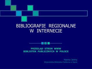 BIBLIOGRAFIE  REGIONALNE  W  INTERNECIE