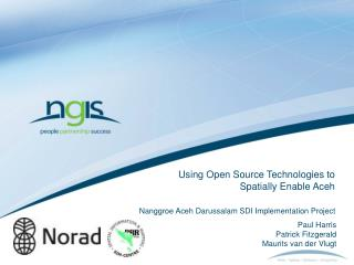 Using Open Source Technologies to Spatially Enable Aceh