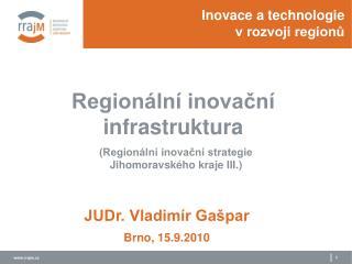 Inovace a technologie  v rozvoji regionů