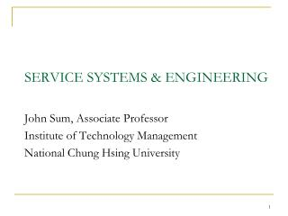 SERVICE SYSTEMS & ENGINEERING