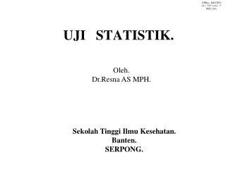 UJI   STATISTIK.