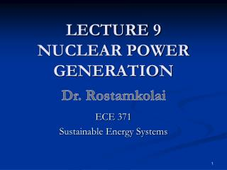 LECTURE  9 NUCLEAR POWER  GENERATION