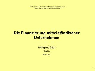 Vortrag am 17. Juni 2003 in München, SiemensForum Veranstalter: Weitnauer Rechtsanwälte