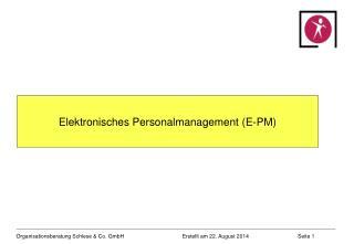 Elektronisches Personalmanagement (E-PM)