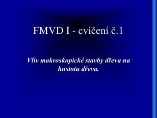 FMVD I - cvičení č.1
