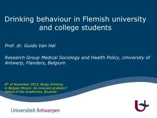 Drinking behaviour in Flemish university and college students