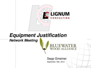 Equipment Justification Network Meeting