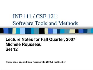 INF 111 / CSE 121: Software Tools and Methods