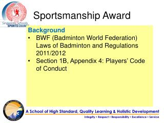 Background BWF (Badminton World Federation) Laws of Badminton and Regulations 2011/2012